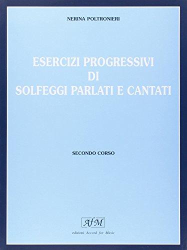 Esercizi progressivi di solfeggi parlati e cantati: 2