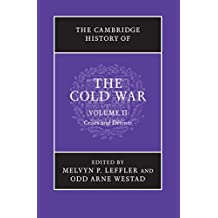 The Cambridge History of the Cold War: Volume 2, Crises and Détente
