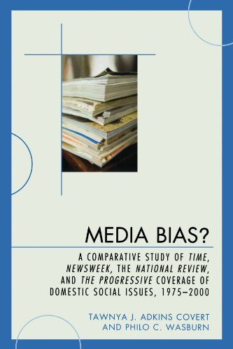 media-bias-a-comparative-study-of-time-newsweek-the-national-review-and-the-progressive-1975-2000-le