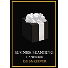 Branding Handbook: Designovation; the process for bringing plans into reality. (Designovation Handbooks Book 1)