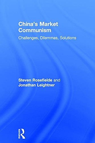 China's Market Communism: Challenges, Dilemmas, Solutions Chapel Hill, China