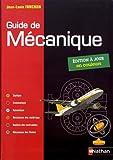 Guide de mécanique. BTS - DUT - Licence - Classes prépas PTSI et TSI - Elève - 2019...