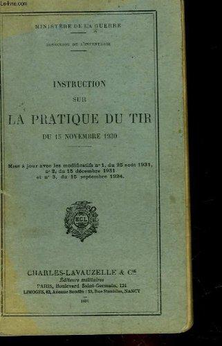 Instruction sur la pratique du tir du 15 novembre 1930