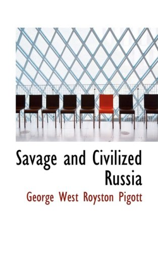 Savage and Civilized Russia