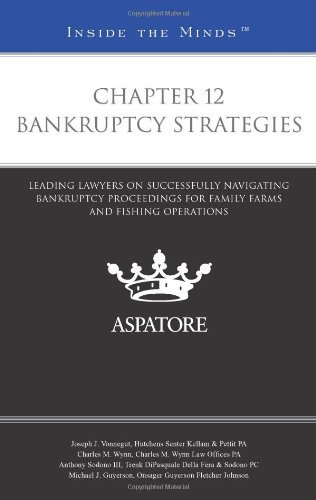 chapter-12-bankruptcy-strategies-leading-lawyers-on-successfully-navigating-bankruptcy-proceedings-f