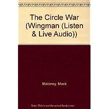 The Circle War (Wingman (Listen & Live Audio))