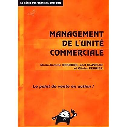 Management de l'unité commerciale