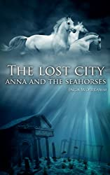 The Lost City: Anna and the Seahorses (English Edition)
