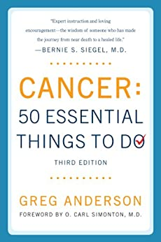 Cancer: 50 Essential Things to Do: Third Edition von [Anderson, Greg]