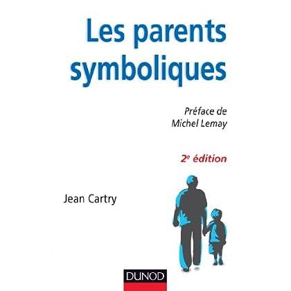 Les parents symboliques - 2e édition (Protection de l'enfance)