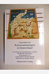 Verzeichnis der Kartensammlungen in Deutschland Gebundene Ausgabe
