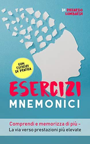 Esercizi mnemonici: Comprendi e memorizza di