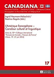 Amazon Fr L Amerique Francophone Carrefour Culturel Et