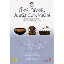 Please Play With Me!/Por Favor Juega Conmigo! (Gunter's Fables)