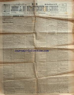 JOURNAL DU DEPARTEMENT DE L'INDRE du 06-02-1922 IMPRESSIONS DE RUSSIE - LA GREVE DES CHEMINOTS ALLEMANDS - LE RPOJET DE LOI MILITAIRE - M. POINCARE ET M. MAGINOT - LE MYSTERE DE LA VILLA DE CAMBAIS - M. DE MORO GIAFFERI - LANDRU - GREVE DES MINEURS TCHECOSLOVAQUES - LES GRANDS MATCHES DE BOXE AU VELODROME-D'HIVER - EUGENE CRIQUI ET CHARLES LEDOUX - JOHNNY KILBANE - LA CRISE MINISTERIELLE ITALIENNE - M. DE NICOLAS - LES INCIDENTS DE HAUTE-SILESIE - LE PACAGE DU BETAIL DANS L...