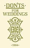 Don'ts for Weddings
