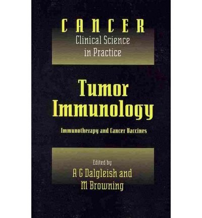 (TUMOR IMMUNOLOGY: IMMUNOTHERAPY AND CANCER VACCINES) BY Dalgleish, A. G.(Author)Paperback on (11 , 2010) par A.G. Dalgleish