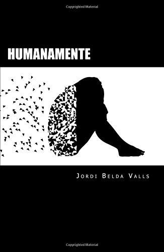 Humanamente: Poesía contemporánea por Jordi Belda Valls