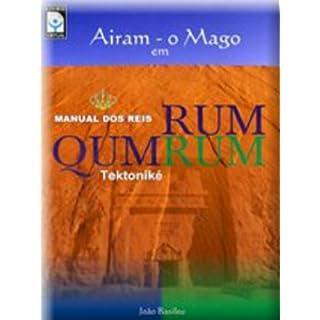 Airam o Mago em Qumrum - A Tektonike (Portuguese Edition)