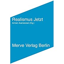 Realismus Jetzt: SpekulativePhilosophieundMetaphysikfürdas21.Jahrhundert (IMD)