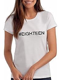 Da Londra Girls Hashtag#Eighteen 18th Birthday T Shirt Gift