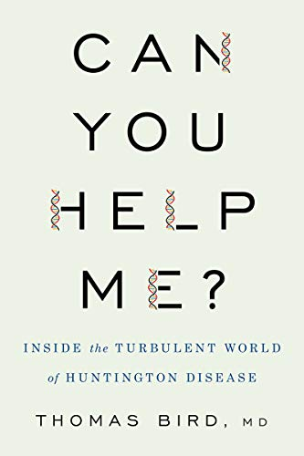 Can You Help Me?: Inside the Turbulent World of Huntington Disease (English Edition)