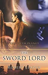 The Sword Lord (Fifth Planet) by Leader, Robert (2008) Paperback