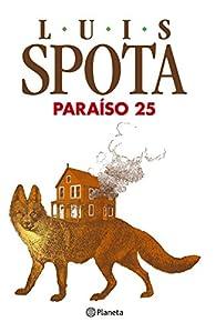 Paraíso 25 par Luis Spota