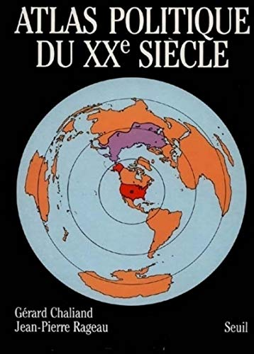 Atlas politique du XXe siècle