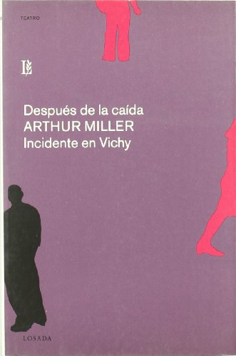 Despues de La Caida Incidente En Vichy (Teatro)