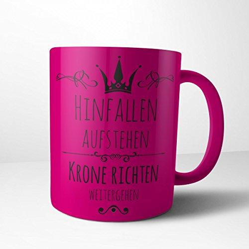 Creativgravur Tasse Kaffeebecher Kaffeetasse - Prinzessin hinfallen, aufstehen, Krone richten, weitergehen - Druck oder Gravur, Motiv:Motiv...