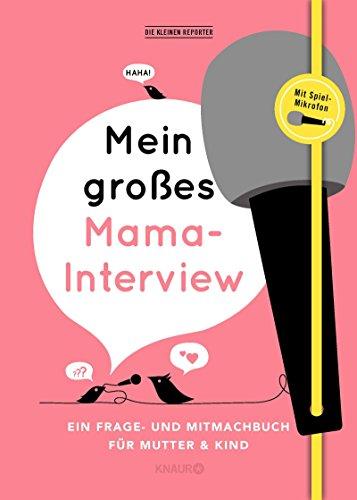 terview: Ein Frage- und Mitmachbuch für Mutter und Kind ()