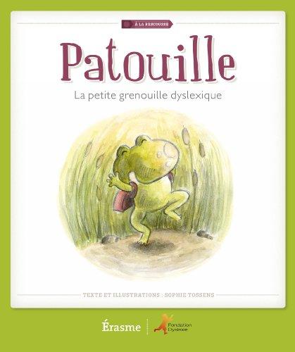 Patouille la Petite Grenouille Dyslexique