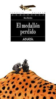 El medallón perdido  - Espacio Abierto) par Ana Alcolea