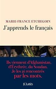 J'apprends le français par Marie-France Etchegoin