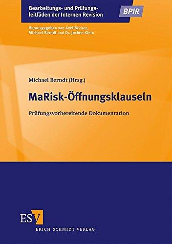 MaRisk-Öffnungsklauseln: Prüfungsvorbereitende Dokumentation (Bearbeitungs- und Prüfungsleitfäden der Internen Revision)