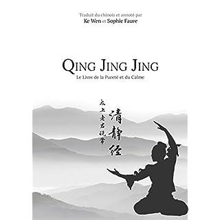 Qing Jing Jing : Le Livre de la Pureté et du Calme