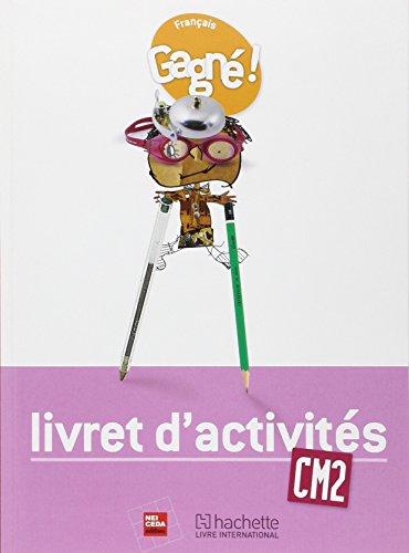 Gagne ! Français CM2 Livret d'Activites - Rci