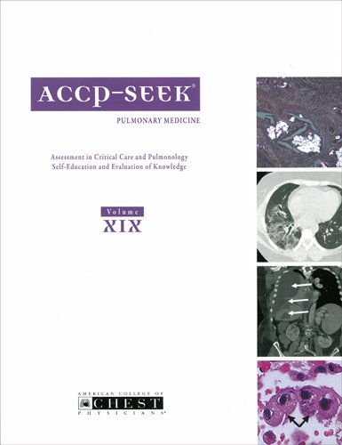 ACCP-SEEK: Assessment in Critical Care and Pulmonology - Self-Education and Evaluation of Knowledge : Pulmonary Medicine: 19