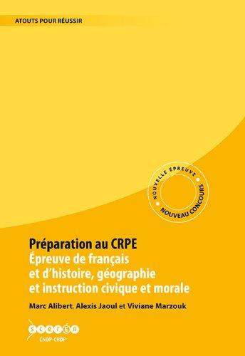 Préparatio au CRPE. Epreuve de français et d'histoire-géographie et instruction civique