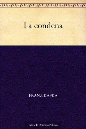 La condena por Franz Kafka