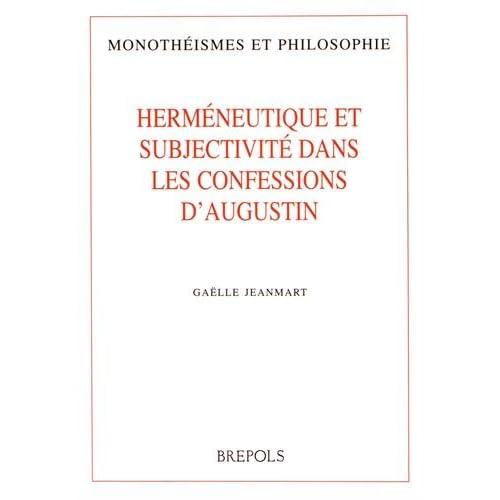 Herméneutique et subjectivité dans les Confessions d'Augustin