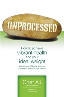 Unprocessed: How to achieve vibrant health and your ideal weight. (1456576097) | Amazon price tracker / tracking, Amazon price history charts, Amazon price watches, Amazon price drop alerts