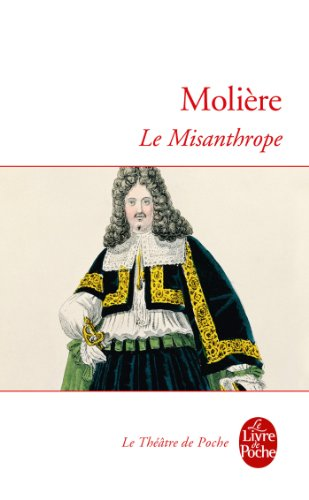 Téléchargez des ebooks gratuits en pdf Le Misanthrope (Classiques) en français iBook B009TAR0A0