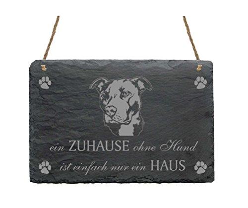 Schiefertafel American Pit Bull Terrier « EIN ZUHAUSE OHNE HUND IST EINFACH NUR EIN HAUS » Schild mit Hunde Motiv Pitbull Kopf - Türschild Dekoschild Dekoration -
