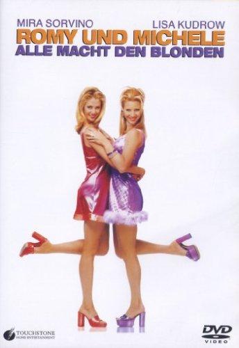 Romy und Michele - Alle Macht den Blonden