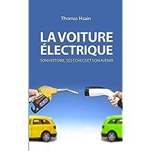 La voiture électrique : Son histoire, ses échecs et son avenir