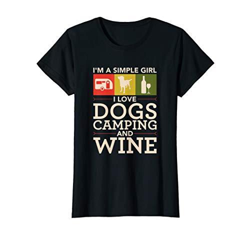 Damen Ich Bin Eine Einfache Frau Ich Liebe Hunde Camping Und Wein T-Shirt