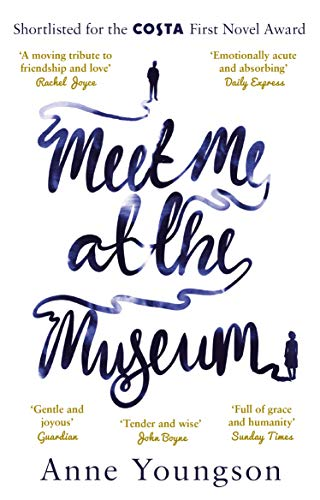 Meet Me at the Museum: Shortlisted for the Costa First Novel Award 2018 (English Edition)