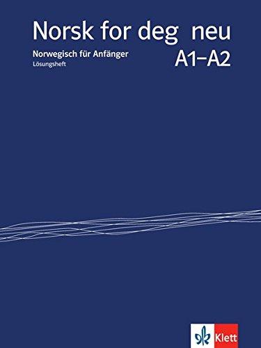 Norsk for deg neu A1-A2: Norwegisch für Anfänger . Lösungsheft (Norsk for deg neu / Norwegisch für Anfänger)